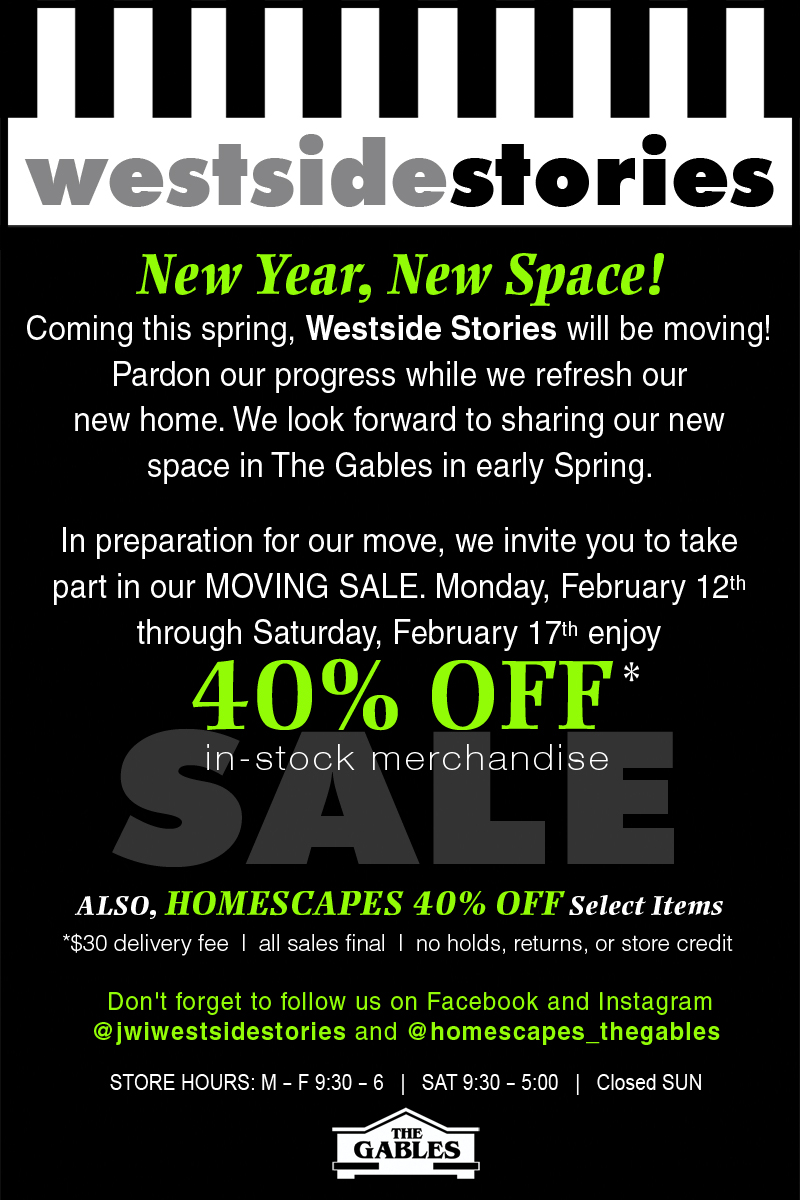 New Year, New Space! 40% Off – Moving Sale! – Westside Stories